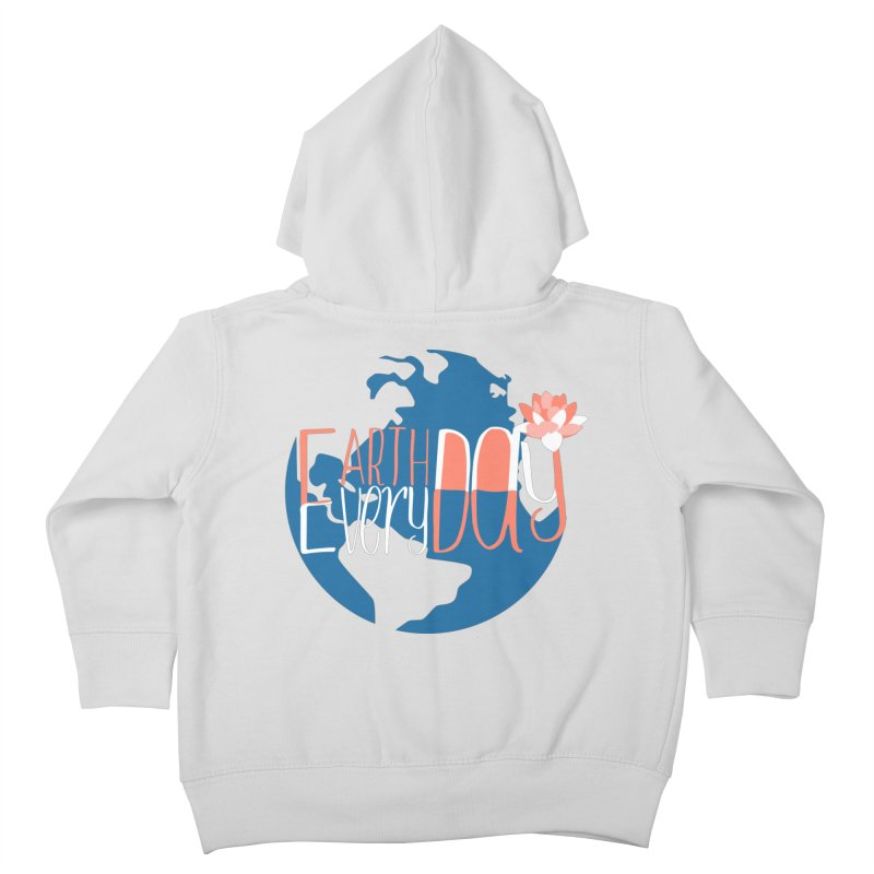 Earth Day Every Day Kids Toddler Zip-Up Hoody by LLUMA Creative Design