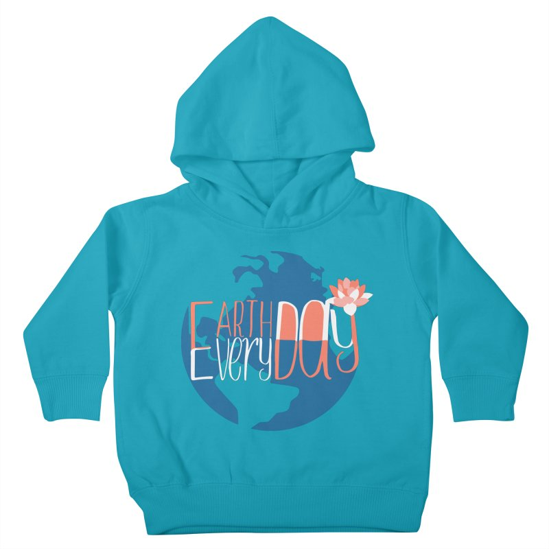 Earth Day Every Day Kids Toddler Pullover Hoody by LLUMA Creative Design