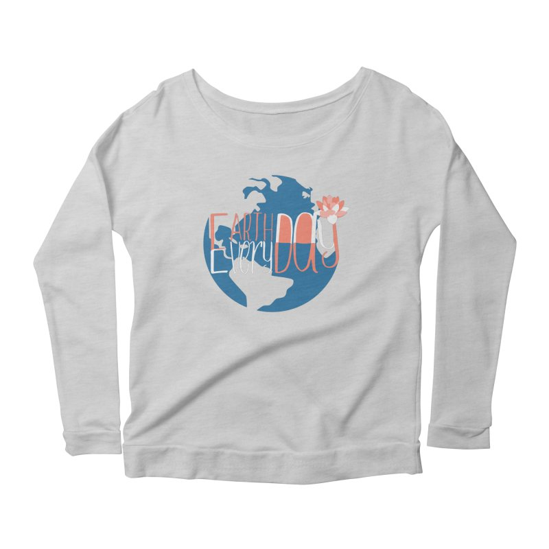 Earth Day Every Day Women's Longsleeve Scoopneck  by LLUMA Creative Design