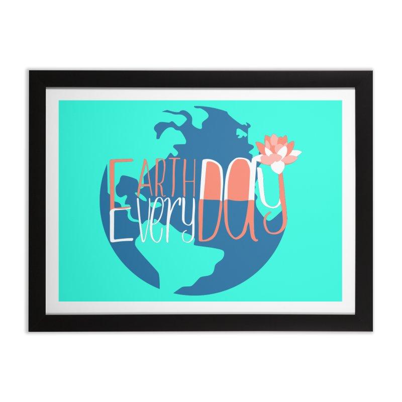 Earth Day Every Day Home Framed Fine Art Print by LLUMA Creative Design