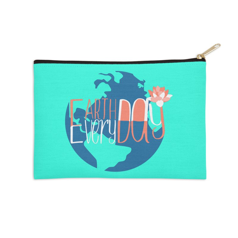 Earth Day Every Day Accessories Zip Pouch by LLUMA Creative Design