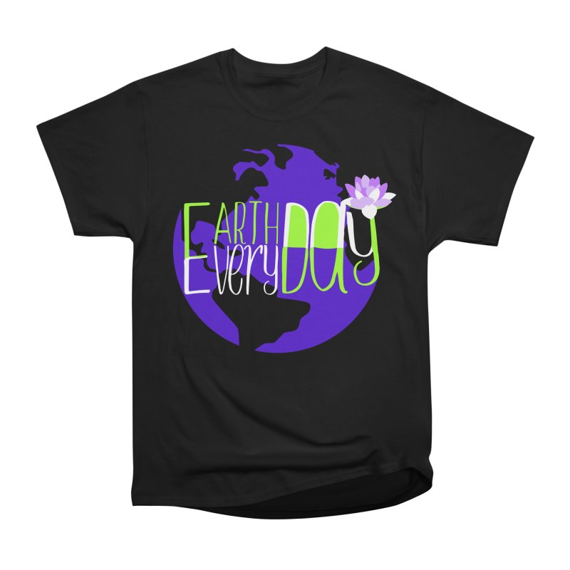 EDED - Earth Day Every Day Men's Heavyweight T-Shirt by LLUMA Creative Design