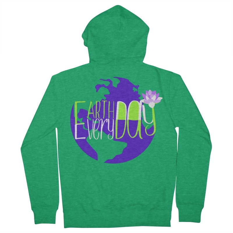 EDED - Earth Day Every Day Women's Zip-Up Hoody by LLUMA Creative Design