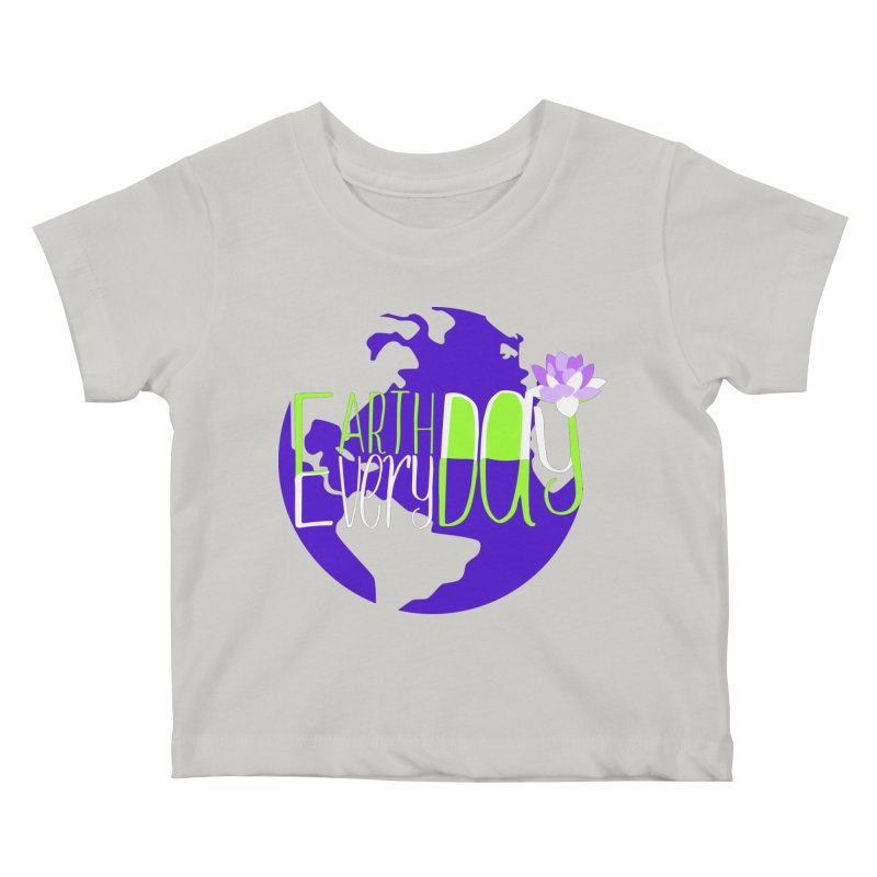 EDED - Earth Day Every Day Kids Baby T-Shirt by LLUMA Creative Design