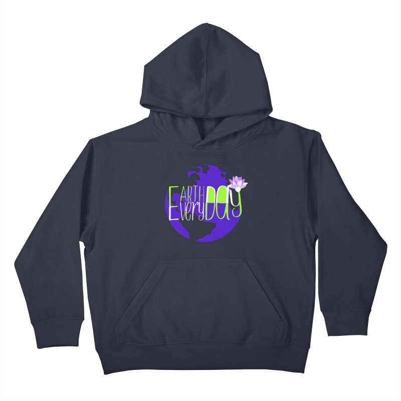 EDED - Earth Day Every Day Kids Pullover Hoody by LLUMA Creative Design