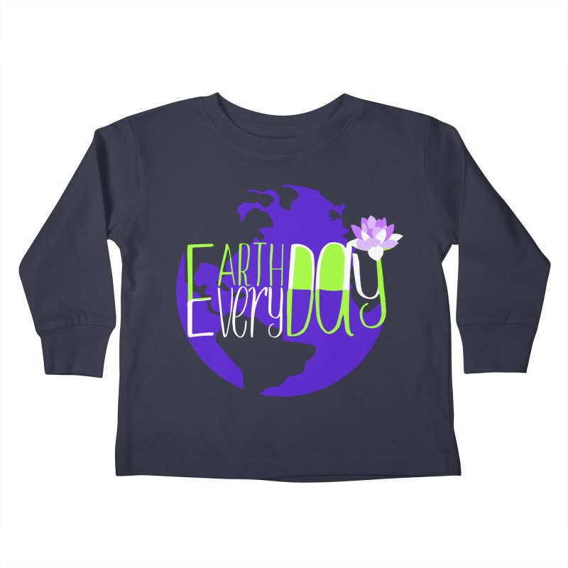 EDED - Earth Day Every Day Kids Toddler Longsleeve T-Shirt by LLUMA Creative Design