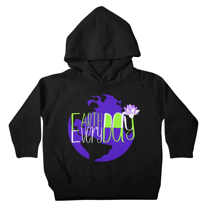 EDED - Earth Day Every Day Kids Toddler Pullover Hoody by LLUMA Creative Design