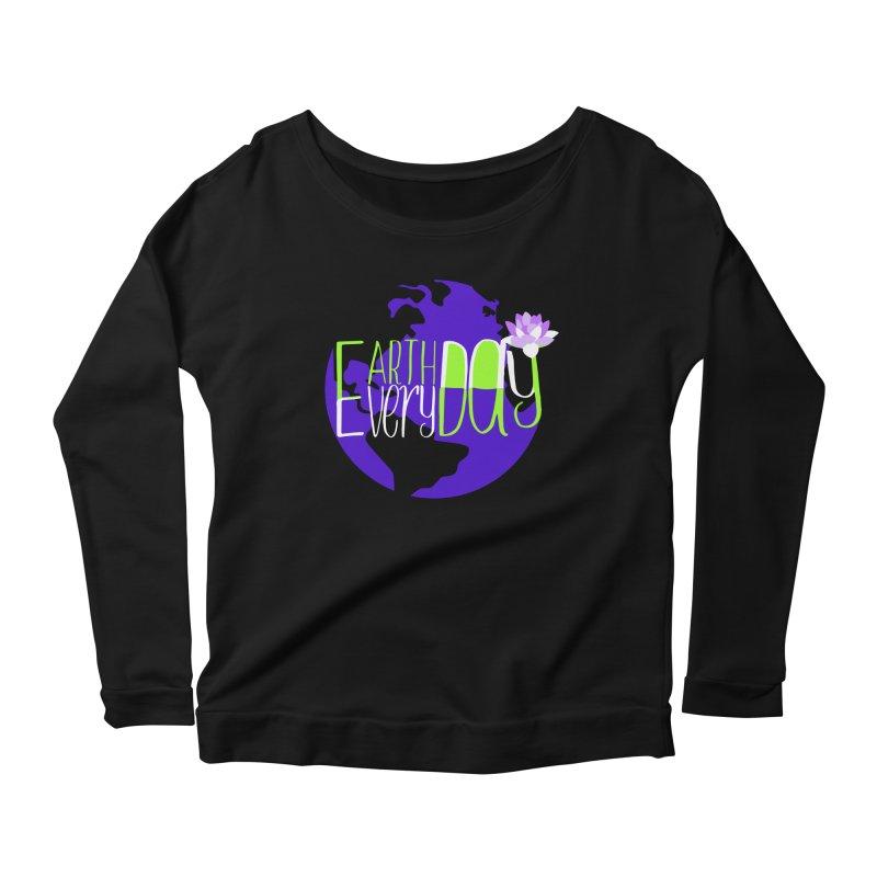 EDED - Earth Day Every Day Women's Longsleeve Scoopneck  by LLUMA Creative Design