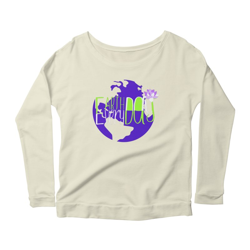 EDED - Earth Day Every Day Women's Longsleeve Scoopneck  by LLUMA Creative Design