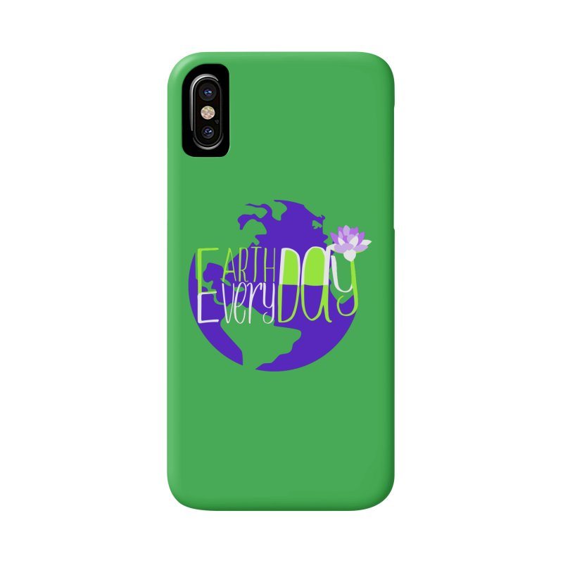 EDED - Earth Day Every Day Accessories Phone Case by LLUMA Creative Design