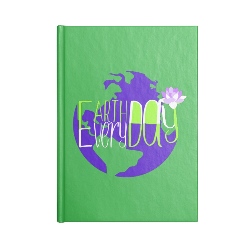 EDED - Earth Day Every Day Accessories Notebook by LLUMA Creative Design