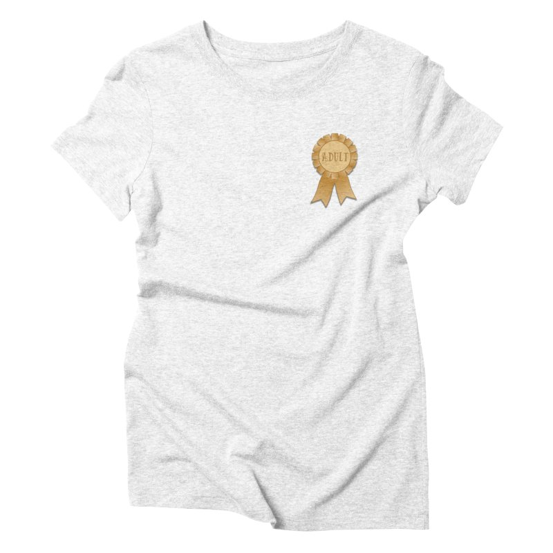 Congratulations on Adulting! Women's Triblend T-shirt by LLUMA Design