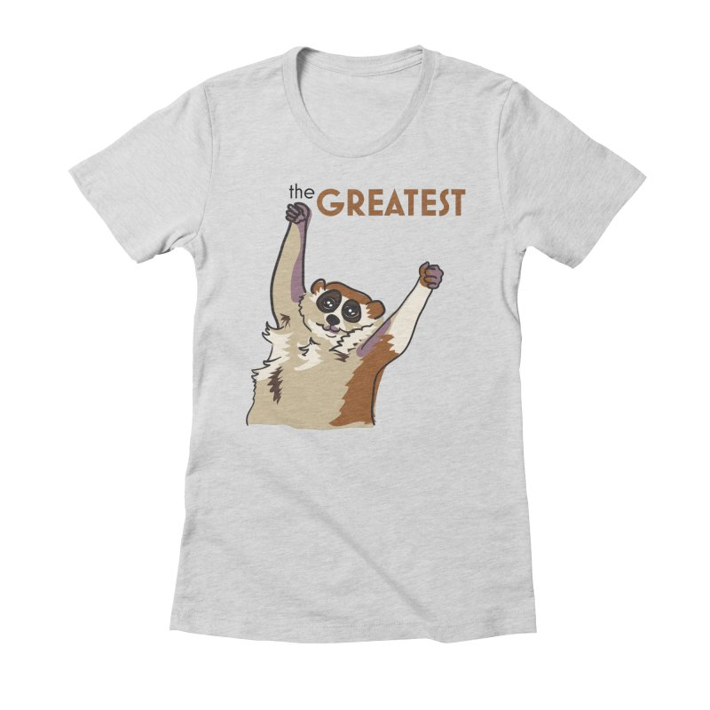 The GREATEST Women's Fitted T-Shirt by LLUMA Creative Design