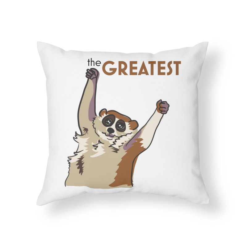 The GREATEST Home Throw Pillow by LLUMA Creative Design