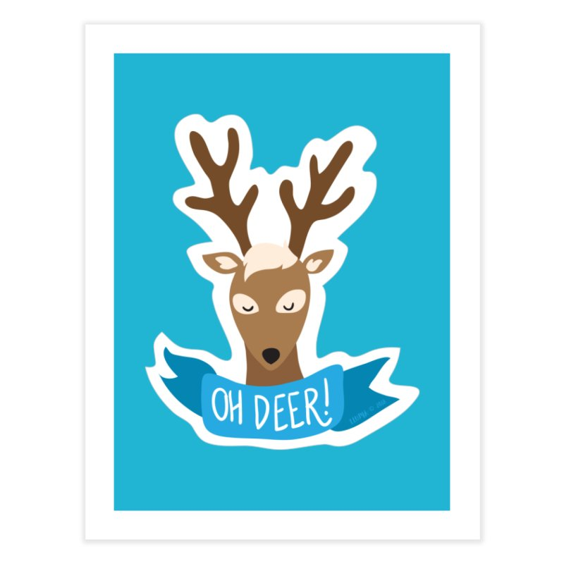 Oh Deer! - Sticker Shirt Home Fine Art Print by LLUMA Creative Design