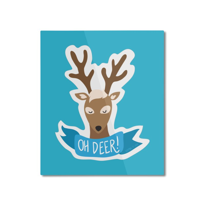 Oh Deer! - Sticker Shirt Home Mounted Aluminum Print by LLUMA Creative Design