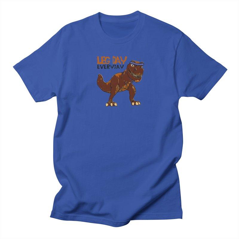 Leg Day Everyday Women's Unisex T-Shirt by LLUMA Creative Design