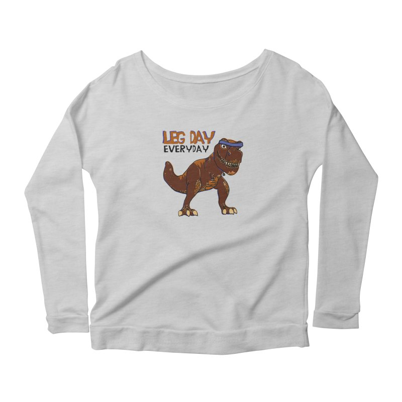 Leg Day Everyday Women's Longsleeve Scoopneck  by LLUMA Creative Design