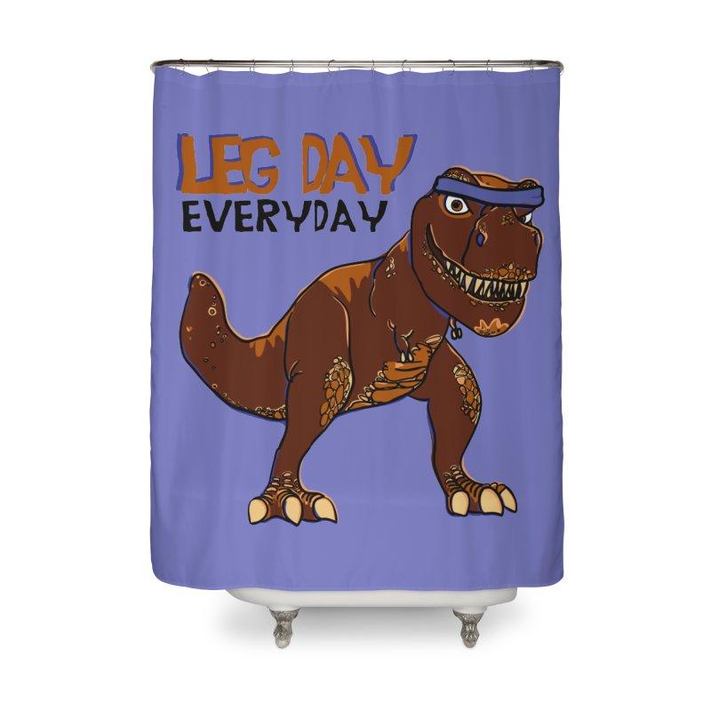 Leg Day Everyday Home Shower Curtain by LLUMA Creative Design