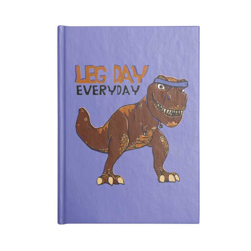 Leg Day Everyday Accessories Notebook by LLUMA Creative Design