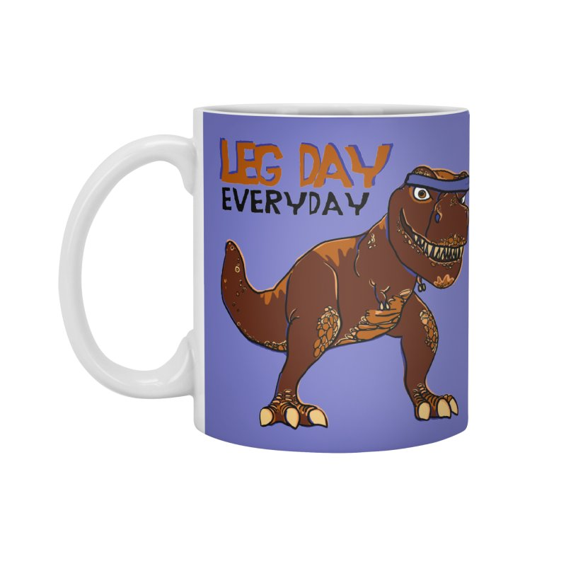 Leg Day Everyday Accessories Mug by LLUMA Creative Design