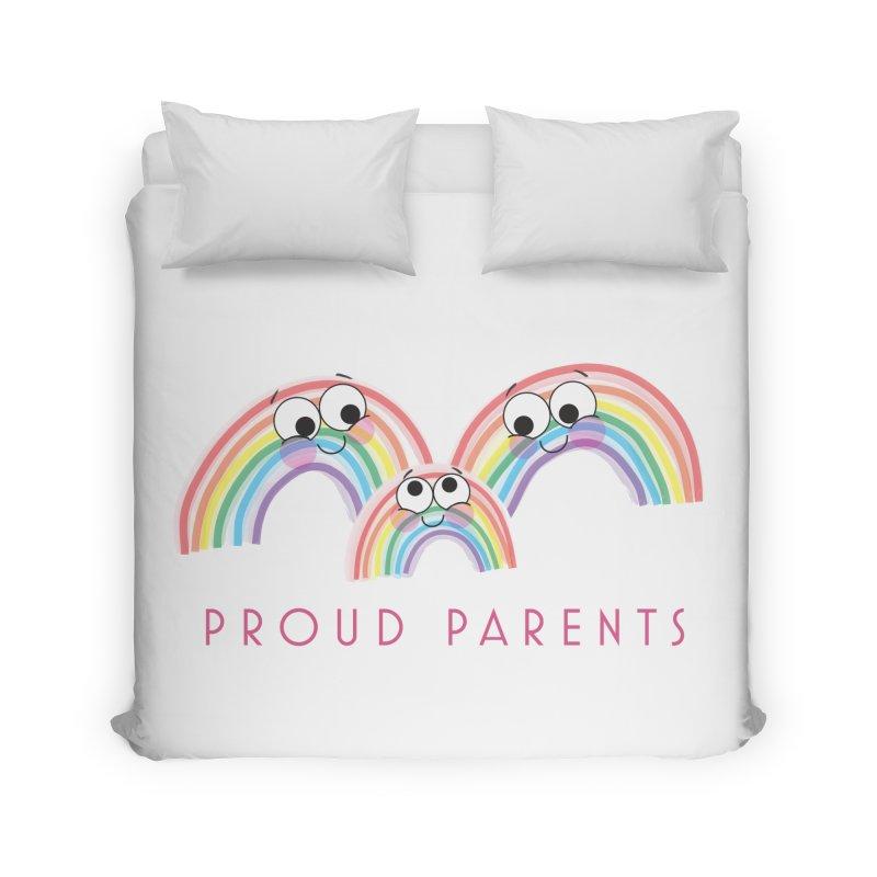 Proud Parents Home Duvet by LLUMA Creative Design