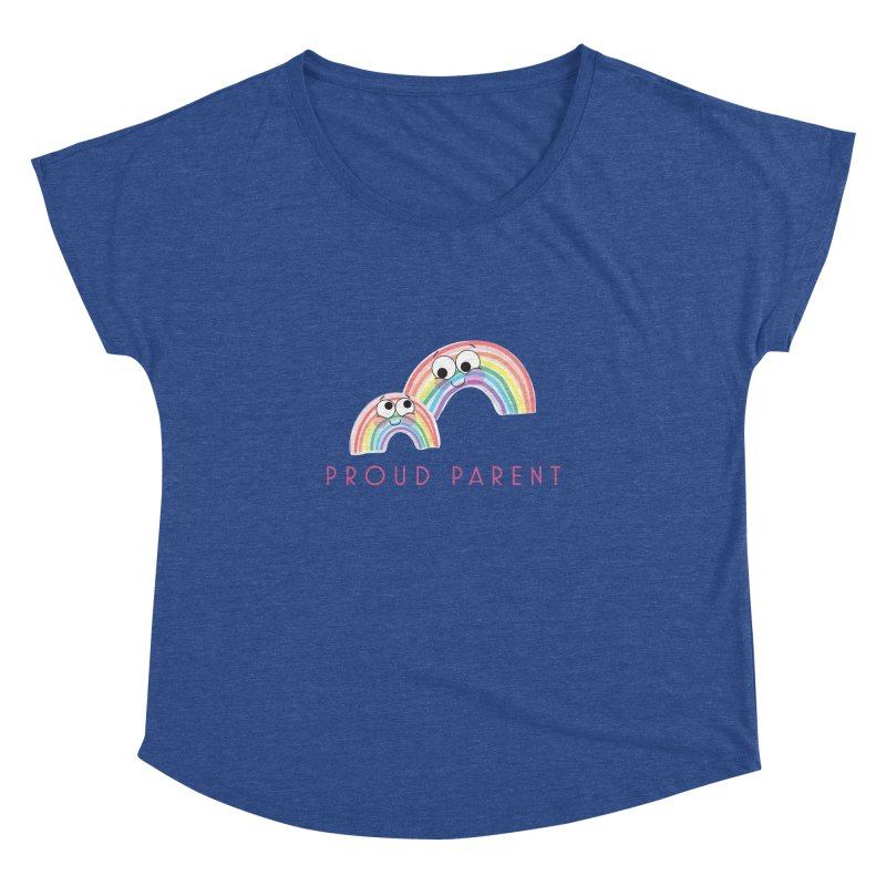Proud Parent Women's Dolman by LLUMA Creative Design