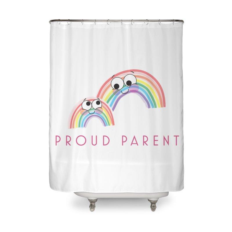 Proud Parent Home Shower Curtain by LLUMA Creative Design
