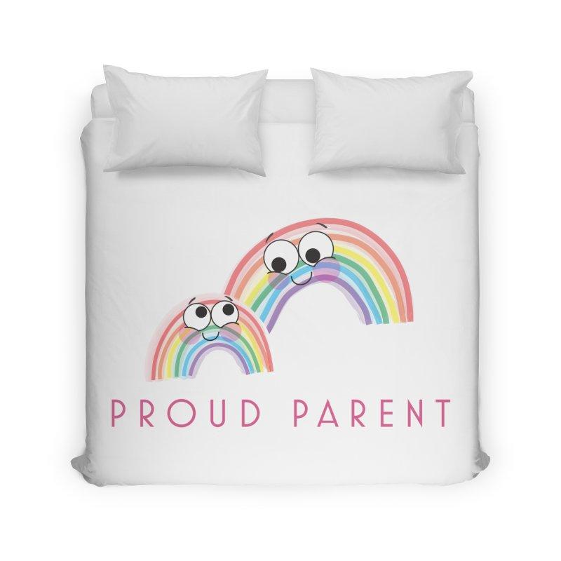 Proud Parent Home Duvet by LLUMA Creative Design