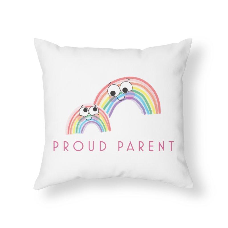 Proud Parent Home Throw Pillow by LLUMA Creative Design