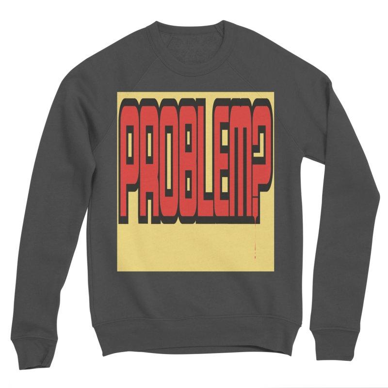 EV Problem? Men's Sponge Fleece Sweatshirt by Lockett Down's Artist Shop