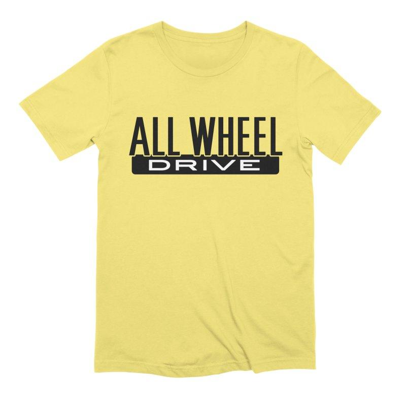 All Wheel Drive Men's T-Shirt by lockinghub's Artist Shop