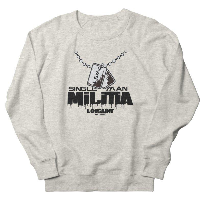 Single Man Militia Women's French Terry Sweatshirt by Official Loc Saint Music Merch