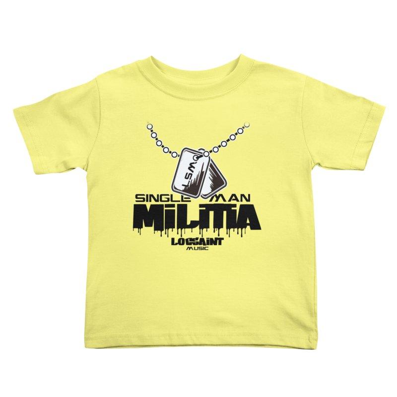 Single Man Militia Kids Toddler T-Shirt by Official Loc Saint Music Merch