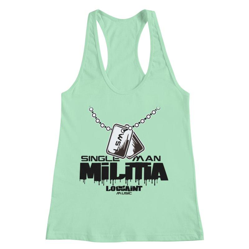 Single Man Militia Women's Racerback Tank by Official Loc Saint Music Merch