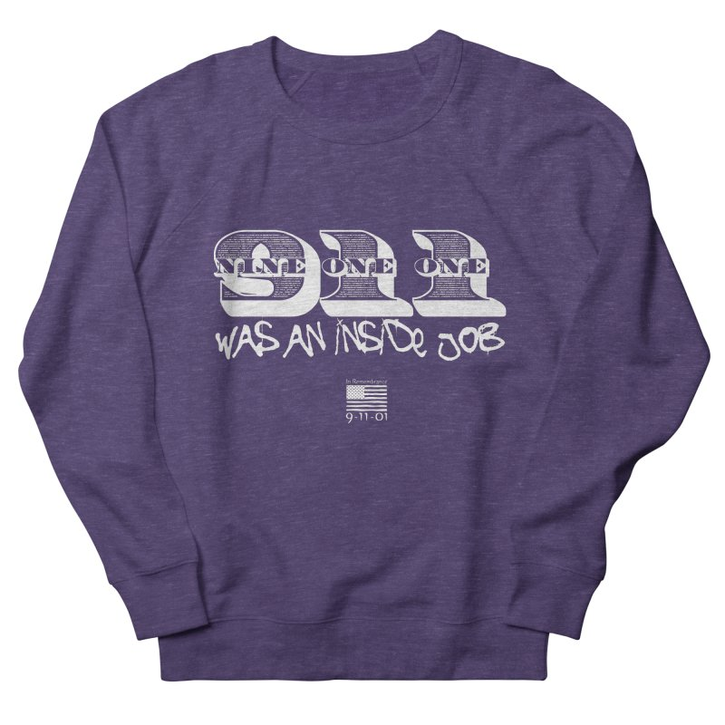 9/11 Was An Inside Job Men's Sweatshirt by Official Loc Saint Music Merch