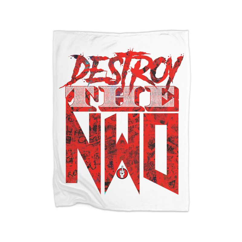 Destroy The NWO Home Blanket by Official Loc Saint Music Merch