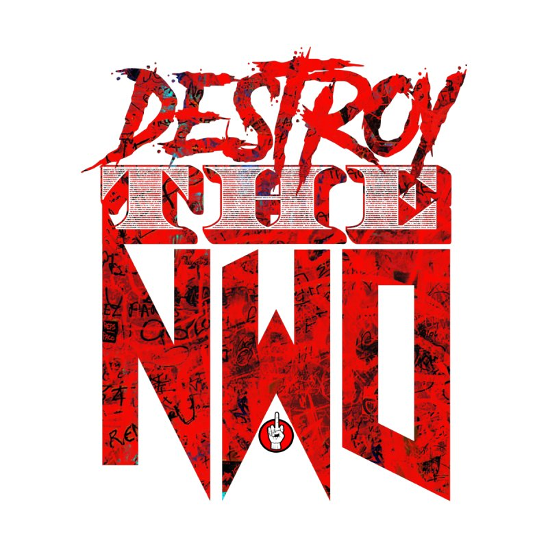Destroy The NWO Home Tapestry by Official Loc Saint Music Merch