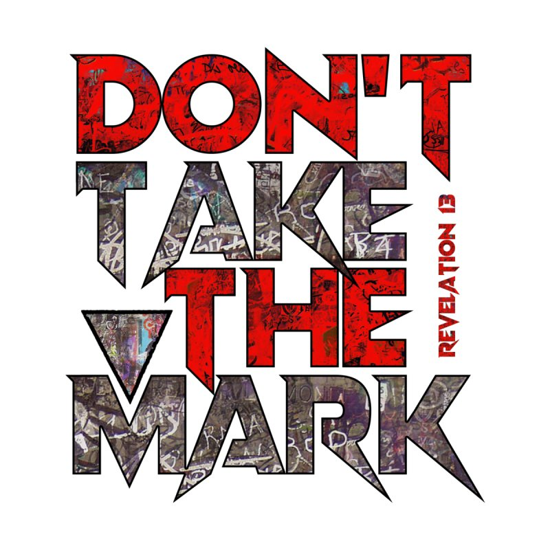 Don't Take The Mark Accessories Mug by Official Loc Saint Music Merch