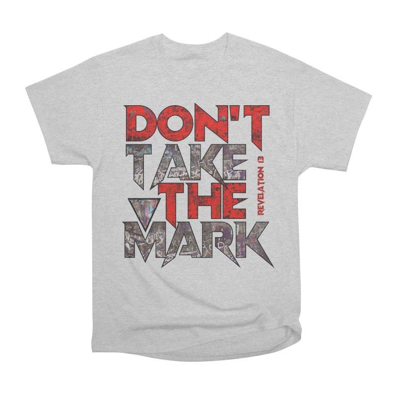 Don't Take The Mark Men's T-Shirt by Official Loc Saint Music Merch