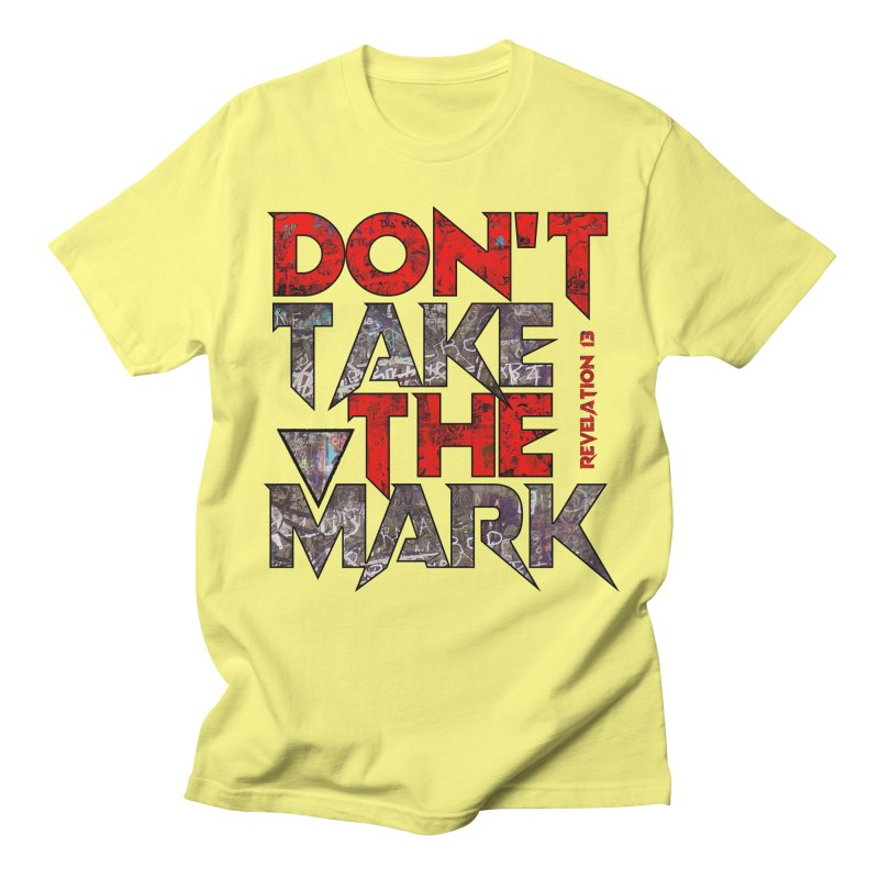 Don't Take The Mark Men's T-Shirt by Official Loc Saint Music Merch