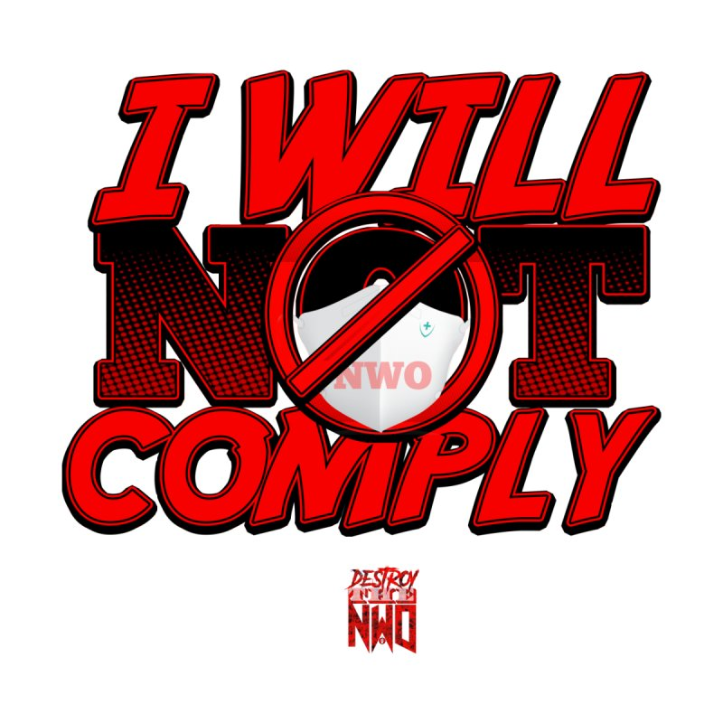 I Will Not Comply Women's T-Shirt by Official Loc Saint Music Merch