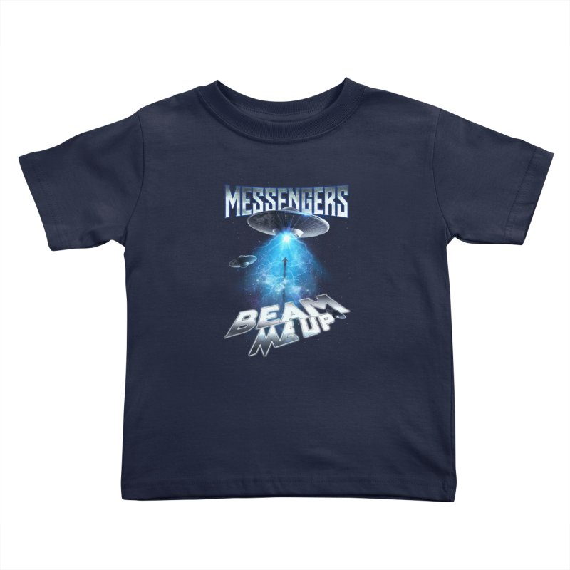 "Messengers ""Beam Me Up"" Kids Toddler T-Shirt by Official Loc Saint Music Merch"