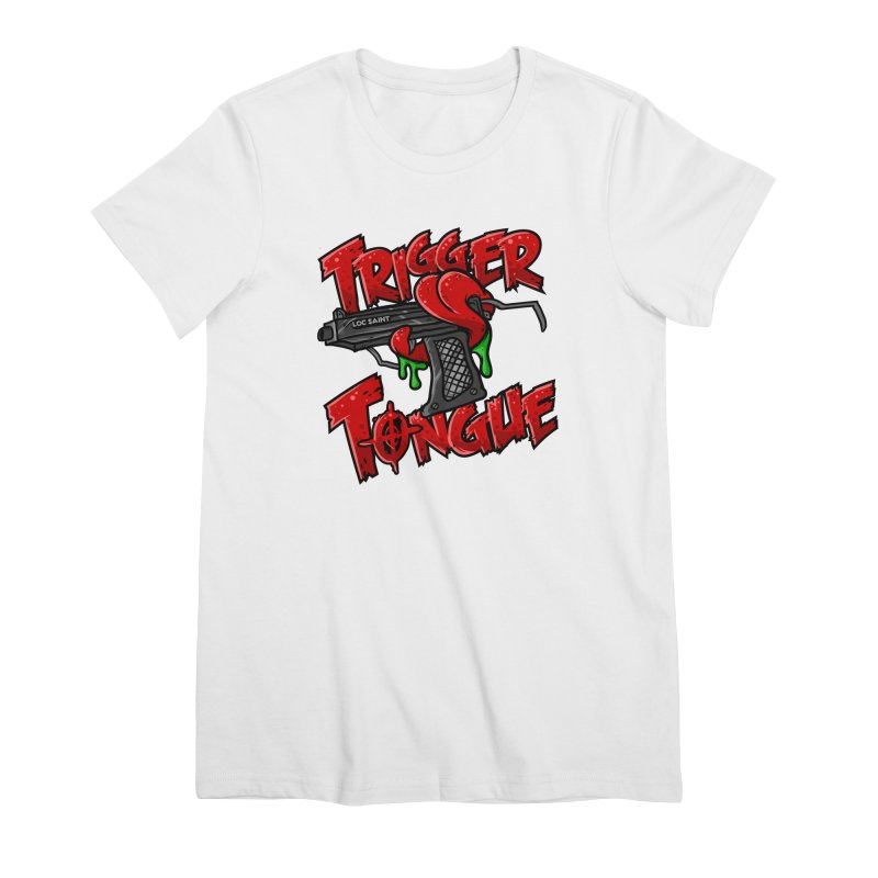 Trigger Tongue (Red) Women's Premium T-Shirt by Official Loc Saint Music Merch
