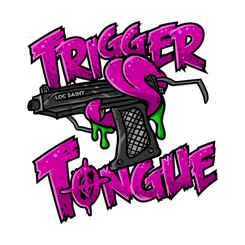 Trigger Tongue (Pink) by Official Loc Saint Music Merch
