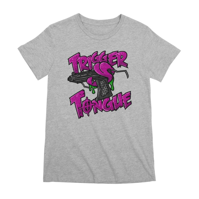 Trigger Tongue (Pink) Women's Premium T-Shirt by Official Loc Saint Music Merch