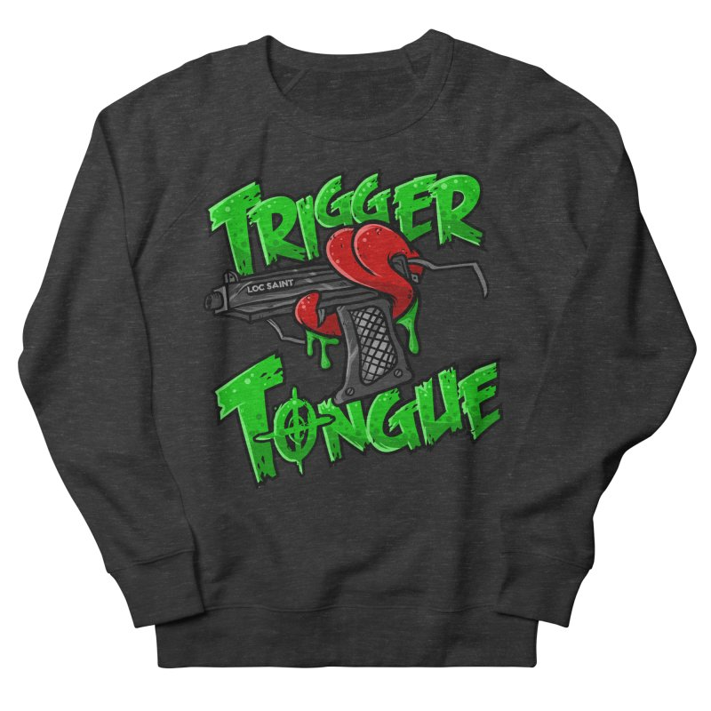 Trigger Tongue (Green) Men's French Terry Sweatshirt by Official Loc Saint Music Merch