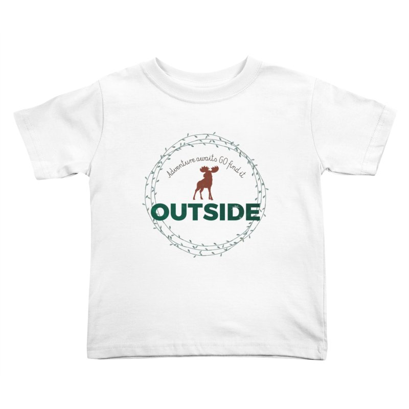 """""""Adventure awaits GO find it OUTSIDE"""" Nature Lover's Tee Kids Toddler T-Shirt by Logo Gear & Logo Wear"""