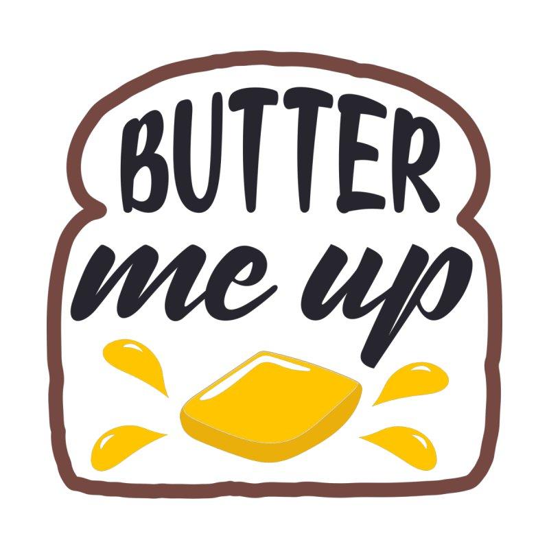 Butter Me Up Kids Toddler T-Shirt by Logo Gear & Logo Wear