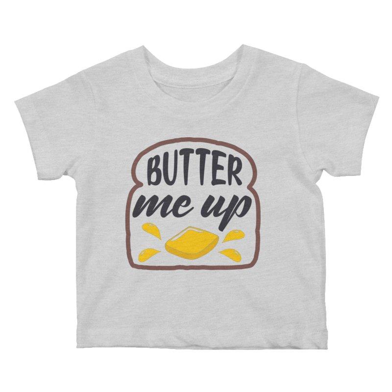 Butter Me Up Kids Baby T-Shirt by Logo Gear & Logo Wear